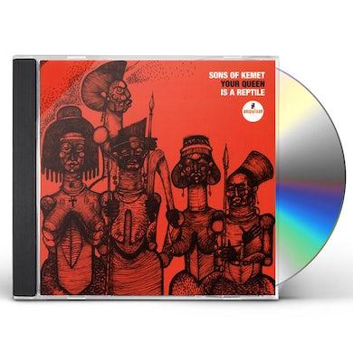 Sons Of Kemet YOUR QUEEN IS A REPTILE CD
