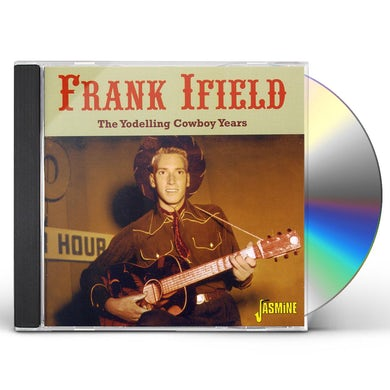 Frank Ifield YODELLING COWBOY YEARS CD