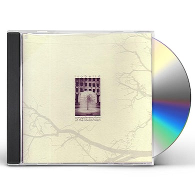 Isobella SURROGATE EMOTIONS OF THE SILVERSCREEN CD