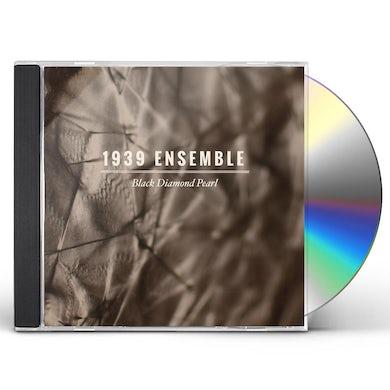 1939 Ensemble BLACK DIAMOND PEARL CD