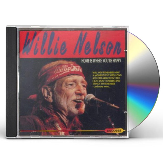 Willie Nelson HOME IS WHERE YOU'RE HAPPY CD