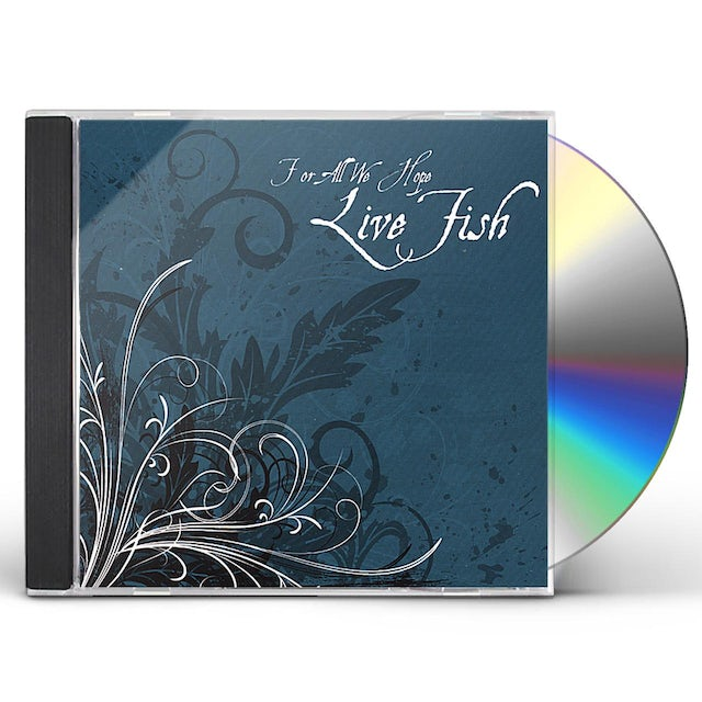 Live Fish FOR ALL WE HOPE CD