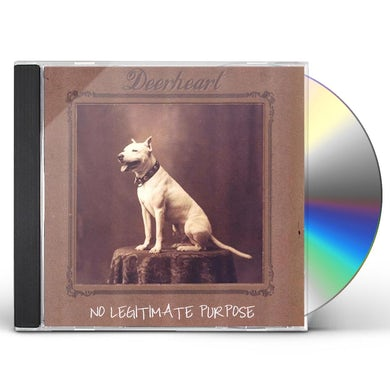 Deerheart NO LEGITIMATE PURPOSE CD