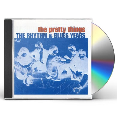 The Pretty Things RHYTHM & BLUES YEARS CD