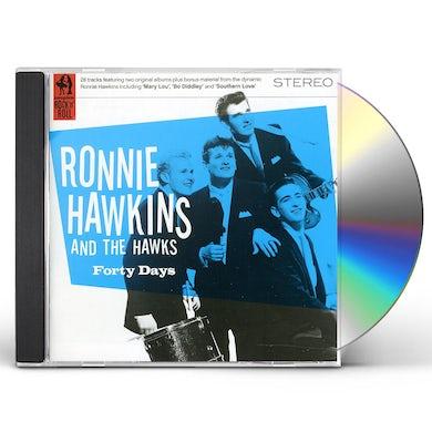 Ronnie Hawkins FORTY DAYS CD