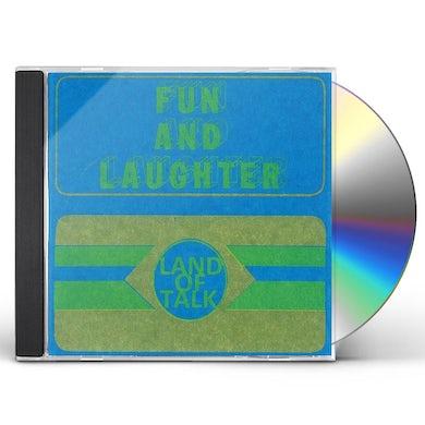 Land Of Talk FUN & LAUGHTER CD