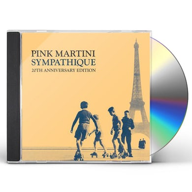 Pink Martini SYMPATHIQUE - 20TH ANNIVERSARY EDITION CD
