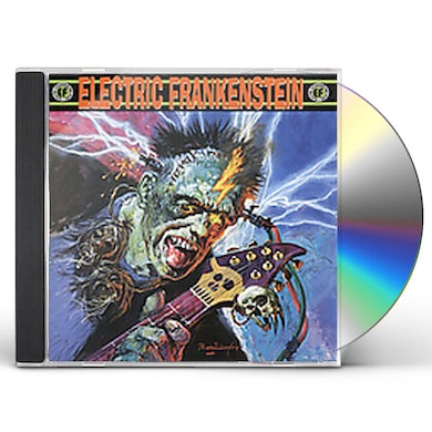 Electric Frankenstein BURN BRIGHT BURN FAST CD