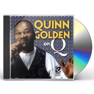 Quinn Golden ON Q CD