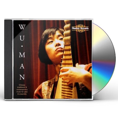 Wu Man MUSIC FOR CHINESE PIPA & TRADITIONAL CONTEMPORARY CD