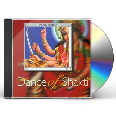 Prem Joshua DANCE OF SHAKTI CD