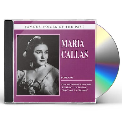 Maria Callas FAMOUS VOICES OF THE PAST CD