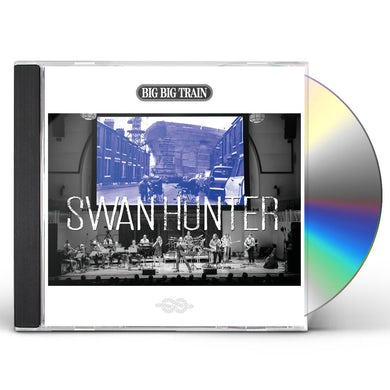 Big Big Train SWAN HUNTER CD