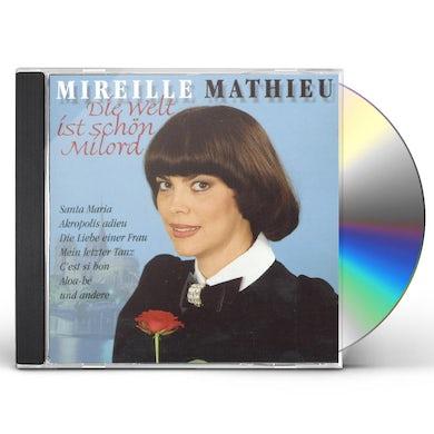 Mireille Mathieu DIE WELT IST SCHON, MILORD CD