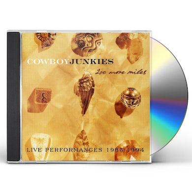 Cowboy Junkies 200 MORE MILES CD