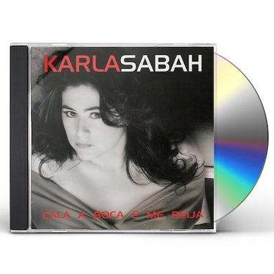 Karla Sabah CALA A BOCA E ME BEIJA CD