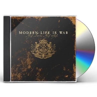 Modern Life Is War MY LOVE MY WAY CD