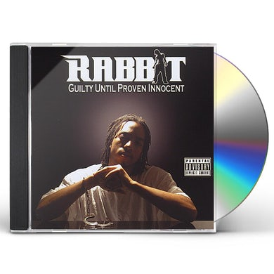 Rabbit GUILTY UNTIL PROVEN INNOCENT CD