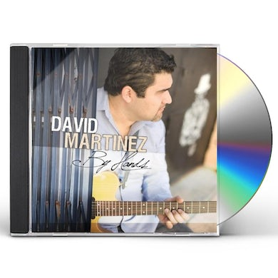 David Martinez BY HANDS CD