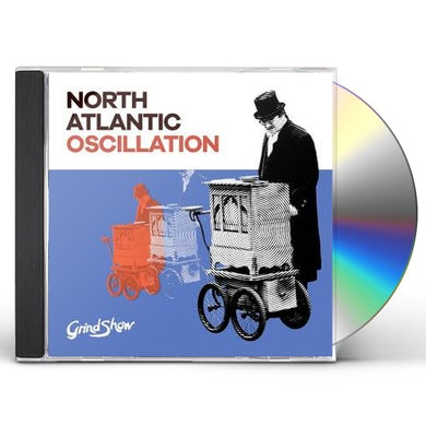 North Atlantic Oscillation GRIND SHOW CD