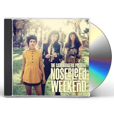 Coathangers NOSEBLEED WEEKEND CD