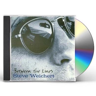 Steve Weichert BETWEEN THE LINES CD