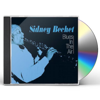 Sidney Bechet BLUES IN THE AIR CD