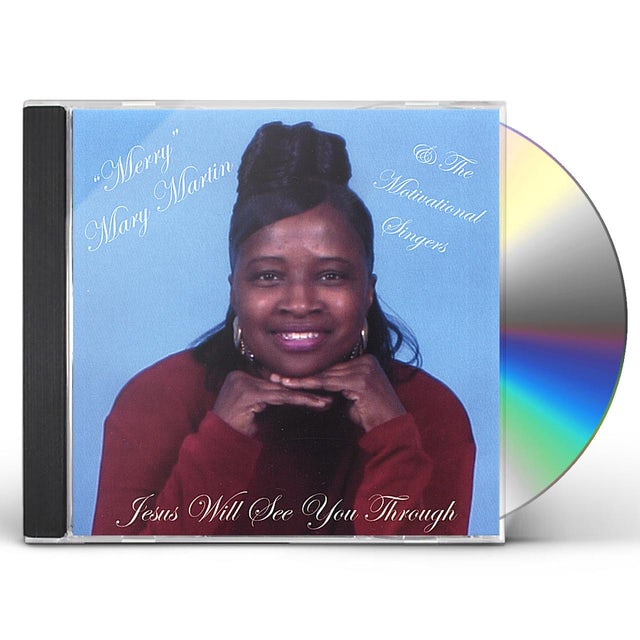 Mary Martin JESUS WILL SEE YOU THROUGH CD