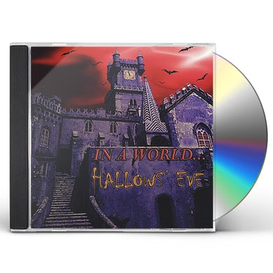 In a World HALLOWS' EVE CD
