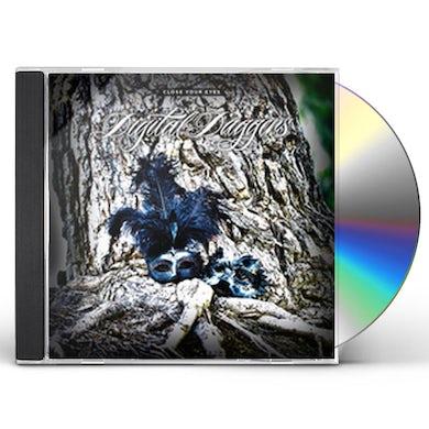 Digital Daggers CLOSE YOUR EYES CD