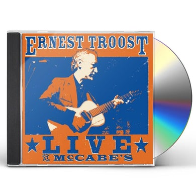 ERNEST TROOST LIVE AT MCCABE'S CD