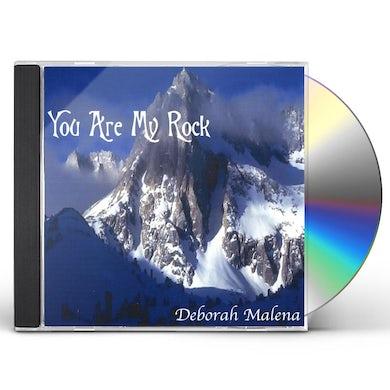 Deborah Malena YOU ARE MY ROCK CD