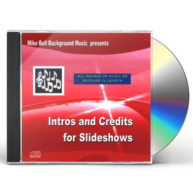 Mike Bell INTROS & CREDITS FOR SLIDESHOWS CD