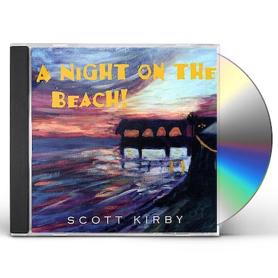 Scott Kirby NIGHT ON THE BEACH CD