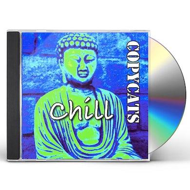 Copycats CHILL CD