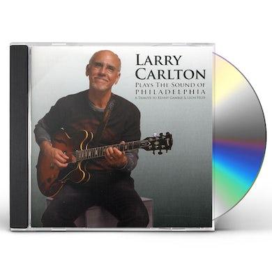 Larry Carlton PLAYS THE SOUND OF PHILADELPHIA CD