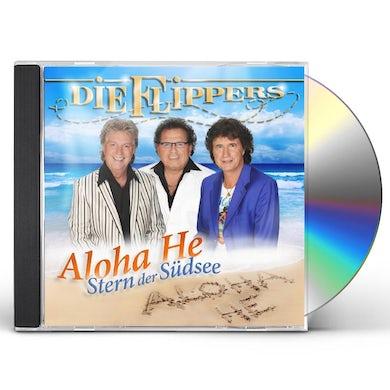 Die Flippers ALOHA HE: STERN DER SUDSEE CD