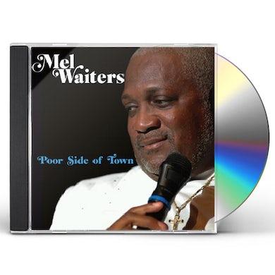 Mel Waiters POOR SIDE OF TOWN CD