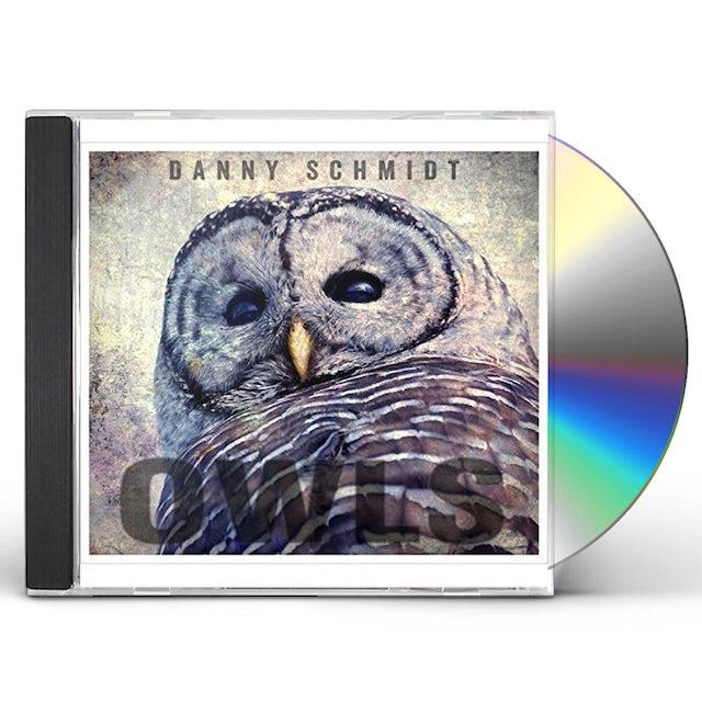 Danny Schmidt OWLS CD