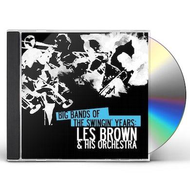 BIG BANDS SWINGIN YEARS: LES BROWN CD
