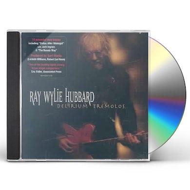 Ray Wylie Hubbard DELIRIUM TREMOLOS CD