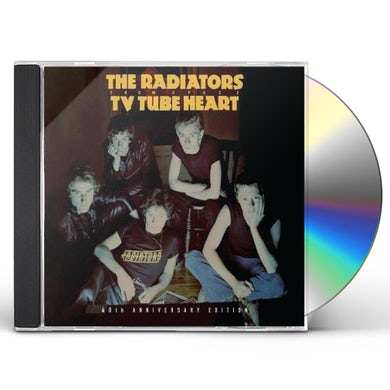 RADIATORS FROM SPACE TV TUBE HEART: 40TH ANNIVERSARY EDITION CD