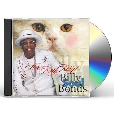 Billy Soul Bonds HERE KITTY KITTY CD