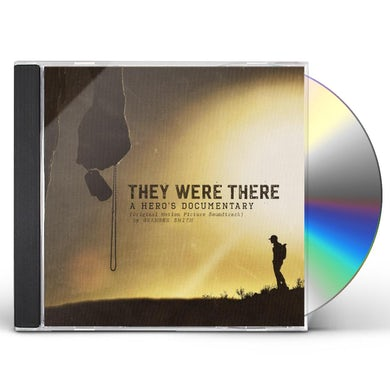 They Were There, A Hero's Documentary CD