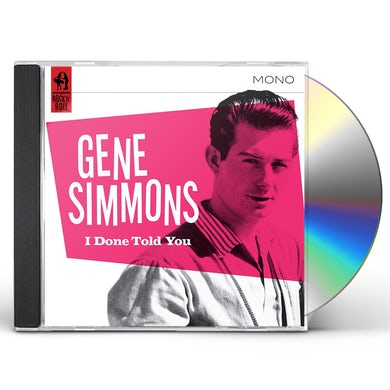 Gene Simmons I Done Told You! CD
