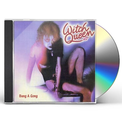 Witch Queen BANG A GONG CD