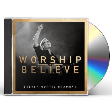 Steven Curtis Chapman WORSHIP & BELIEVE CD