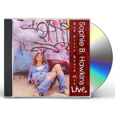 Sophie B. Hawkins Live! Bad Kitty Board Mix (2 CD) CD
