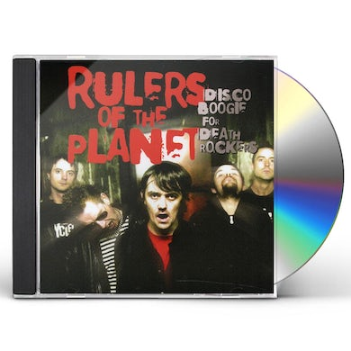 Rulers Of The Planet DISCO BOOGIE FOR DEATH ROCKERS CD