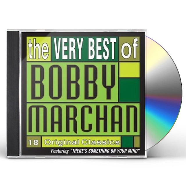 Bobby Marchan THERE'S SOMETHING ON YOUR MIND CD